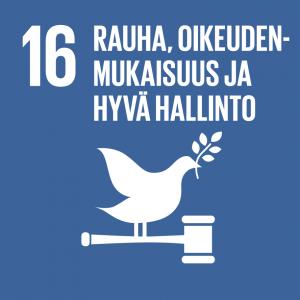 Kestävän kehityksen tavoitteet: 16 Rauha, oikeudenmukaisuus ja hyvä hallinto.